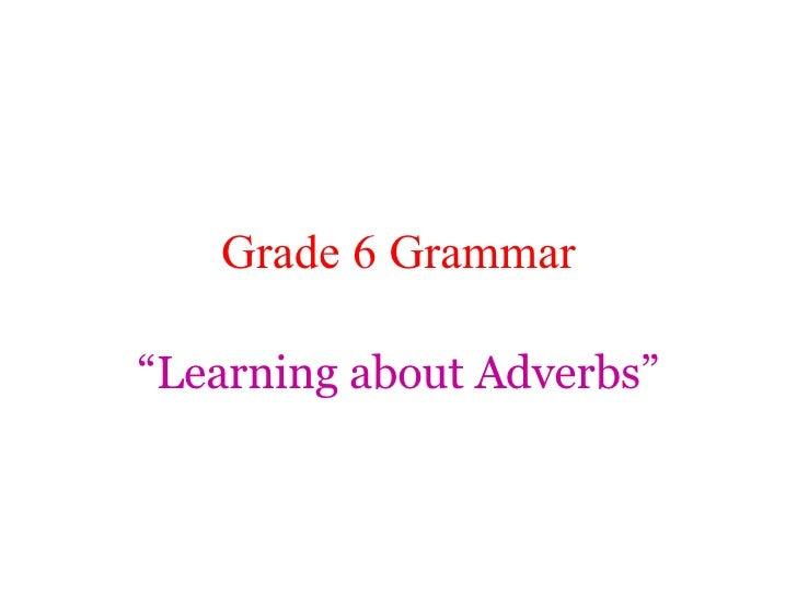 ELA Presentation on Adverbs