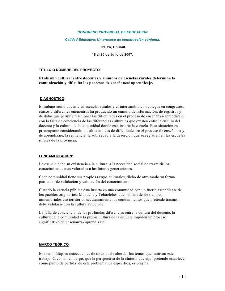 CONGRESO PROVINCIAL DE EDUCACION                  Calidad Educativa: Un proceso de construcción conjunta.                 ...