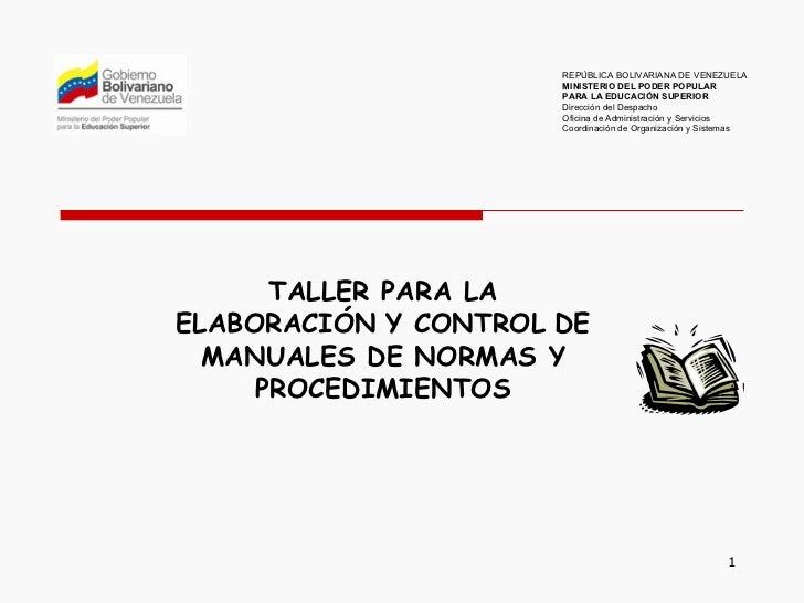 TALLER PARA LA ELABORACIÓN   Y CONTROL   DE MANUALES DE NORMAS Y PROCEDIMIENTOS