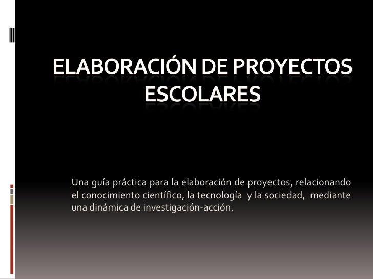 Elaboraci N De Proyectos Escolares