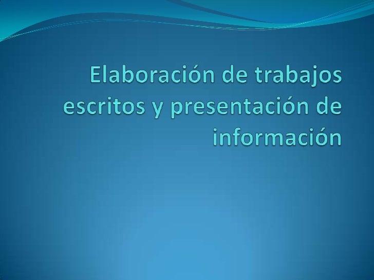 Desarrollar habilidades Seleccionar y elegir información. Organizar información. Transmitir por escrito lo que se piens...