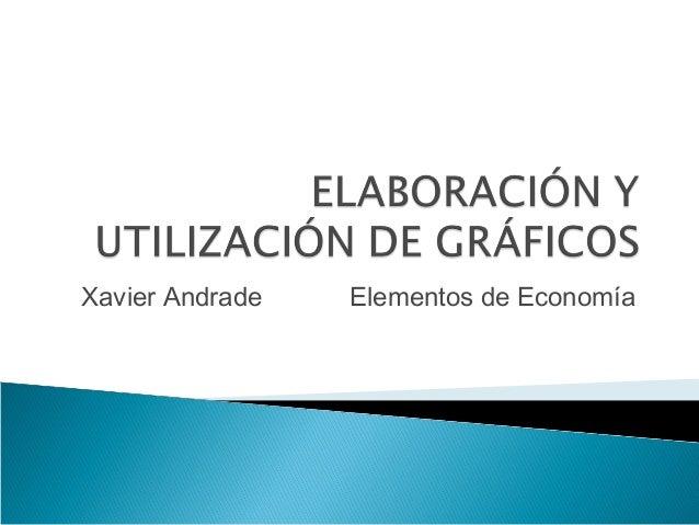 Xavier Andrade   Elementos de Economía