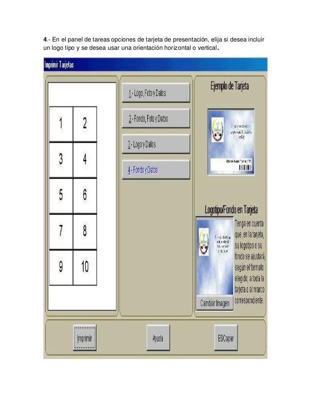 4.- En el panel de tareas opciones de tarjeta de presentación, elija si desea incluir un logo tipo y se desea usar una ori...