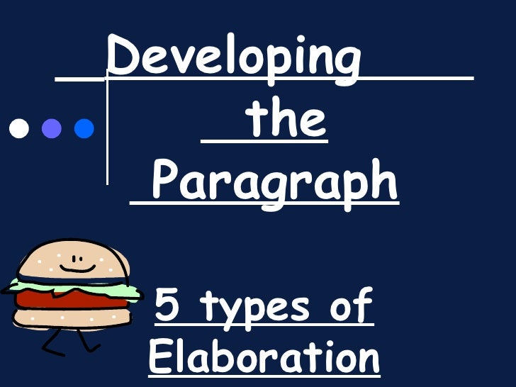 Developing  the  Paragraph 5 types of Elaboration
