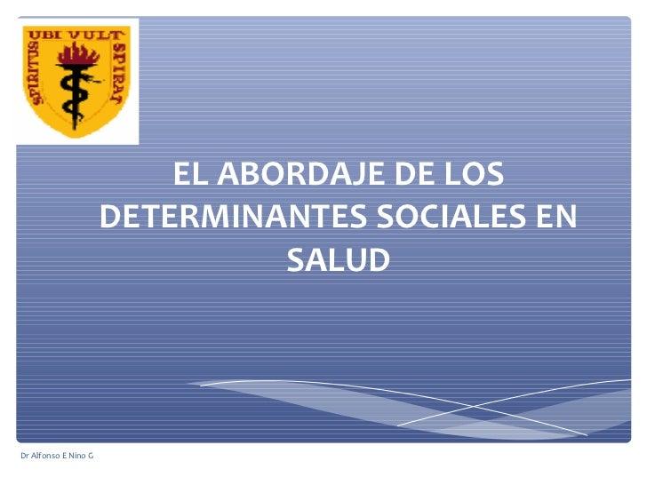 El abordaje de los determinantes sociales