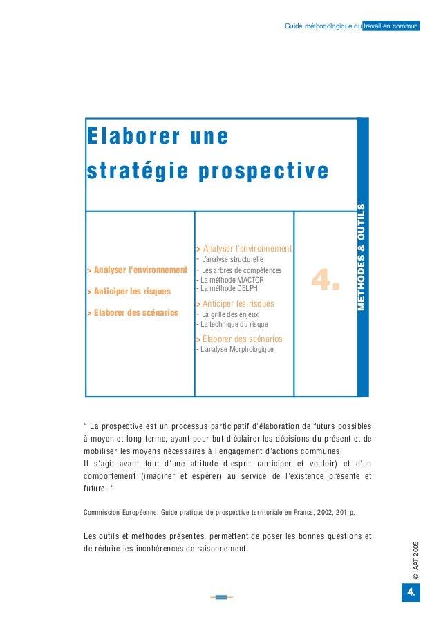 Guide méthodologique du travail en commun Elaborer une stratégie prospective                                              ...