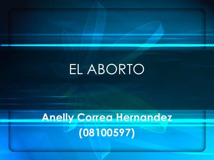 El Aborto, Anelly Correa Hdz.