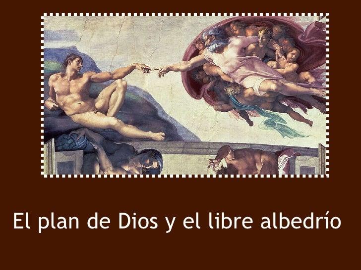 El plan de Dios y el libre albedrío