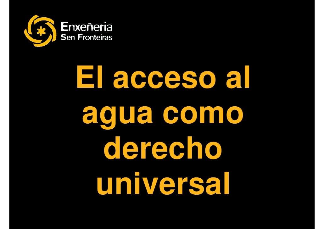 El acceso al agua como   derecho  universal