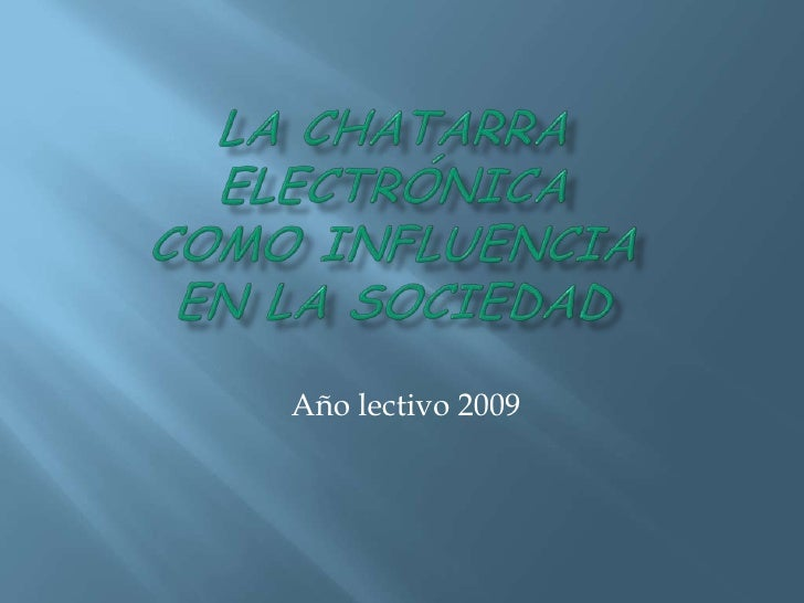 La chatarra electrónica  como influencia en la sociedad<br /> Año lectivo 2009<br />