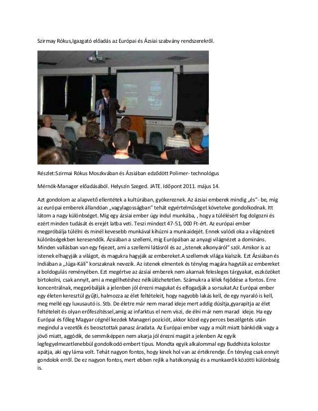 Szirmay Rókus,Igazgató előadás az Európai és Ázsiai szabvány rendszerekről. Részlet:Szirmai Rókus Moszkvában és Ázsiában e...