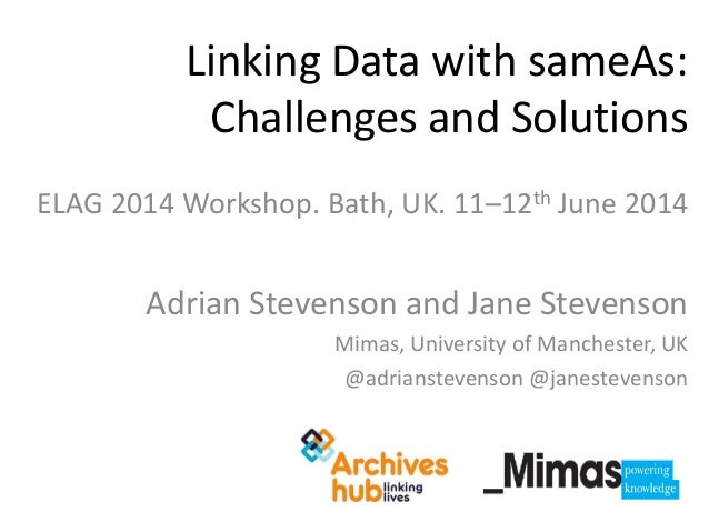 Linking Data with sameAs: Challenges and Solutions - Workshop
