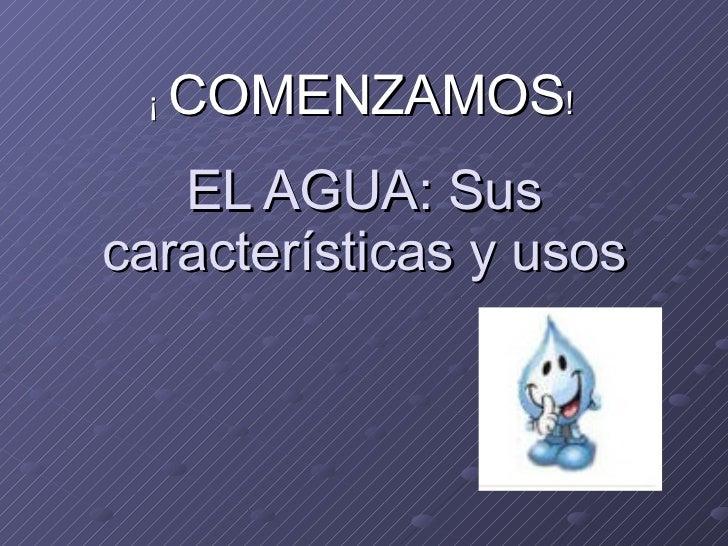 El agua sus caracter sticas y usos for Marmol caracteristicas y usos