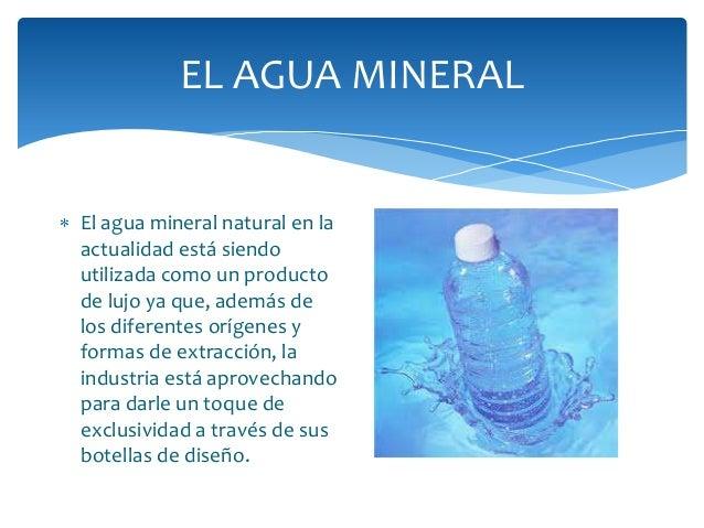 El agua mineral. nora graciela modolo