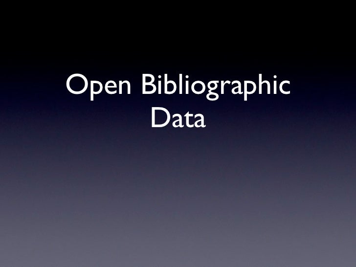Open Bibliographic      Data