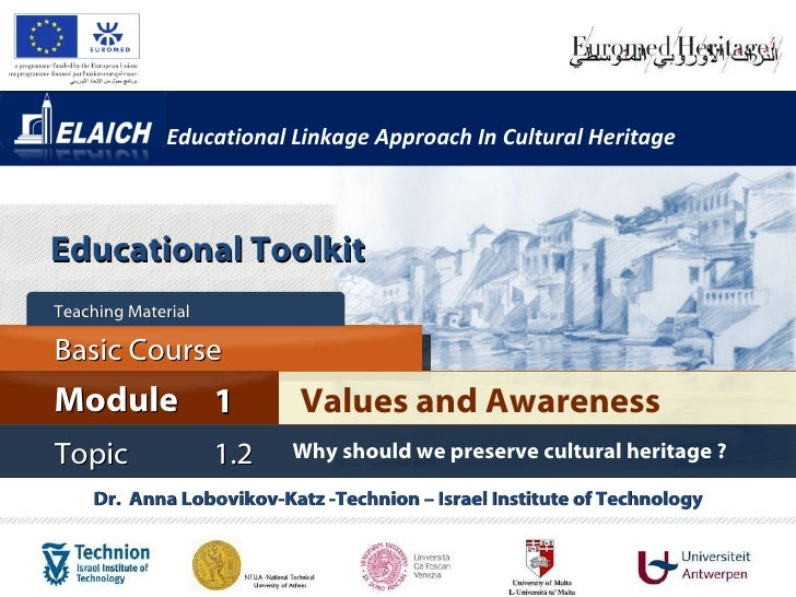 Elaich module 1 topic 1.2 - Why should we preserve cultural heritage?