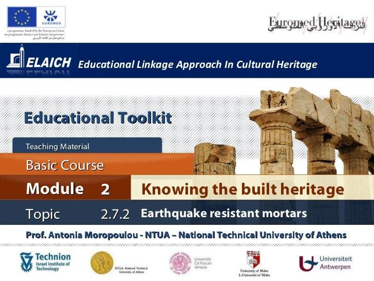 Elaich module 2 topic 2.7.2 - Earthquake resistant mortars