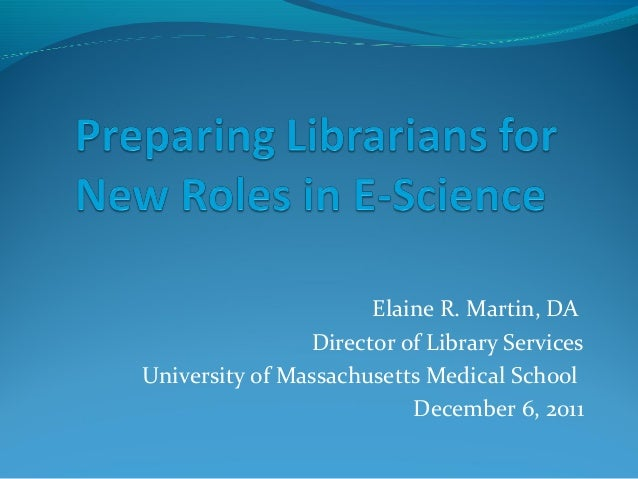 Preparing Librarians for Roles in E-Science