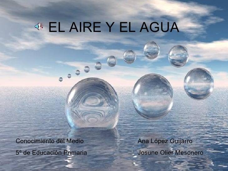 El aire y el agua