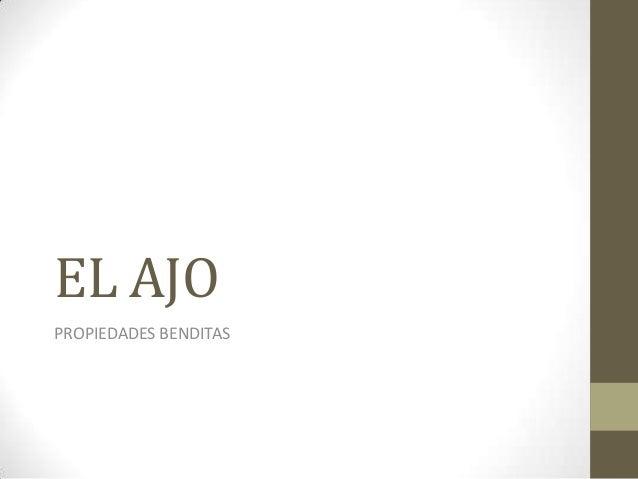 EL AJOPROPIEDADES BENDITAS