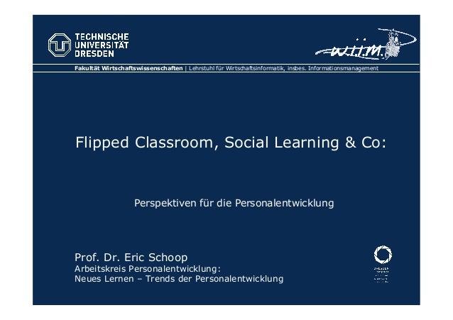 Fakultät Wirtschaftswissenschaften | Lehrstuhl für Wirtschaftsinformatik, insbes. Informationsmanagement Flipped Classroom...