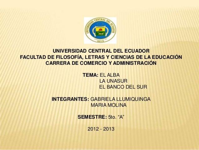 UNIVERSIDAD CENTRAL DEL ECUADORFACULTAD DE FILOSOFÍA, LETRAS Y CIENCIAS DE LA EDUCACIÓN        CARRERA DE COMERCIO Y ADMIN...