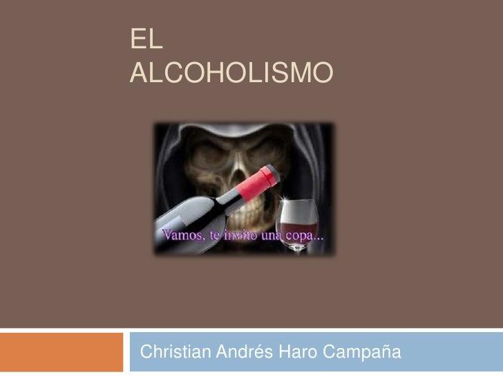 ELALCOHOLISMOChristian Andrés Haro Campaña