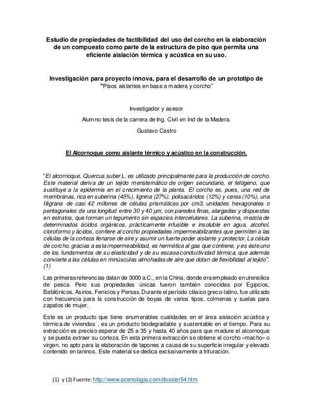(1) y (2) Fuente: http://www.acenologia.com/dossier54.htm Estudio de propiedades de factibilidad del uso del corcho en la ...