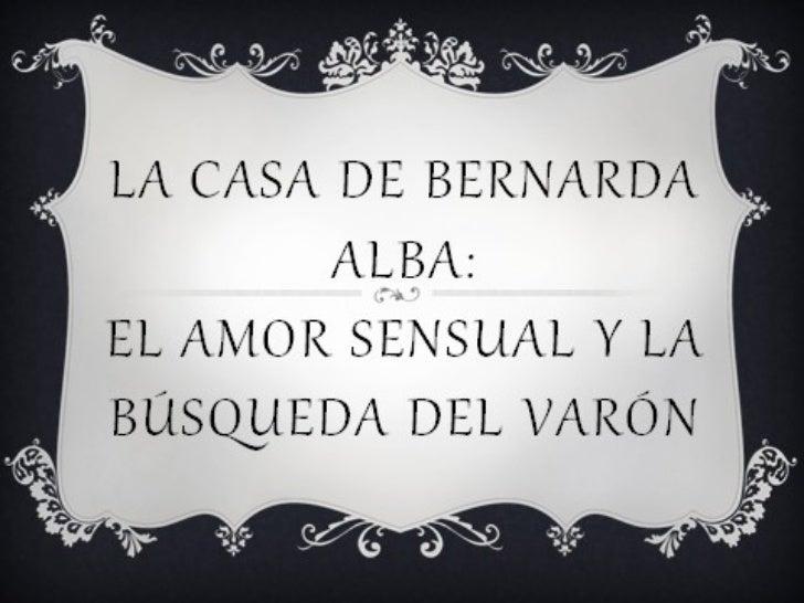 El amor sensual y la busqueda del varon en lcba