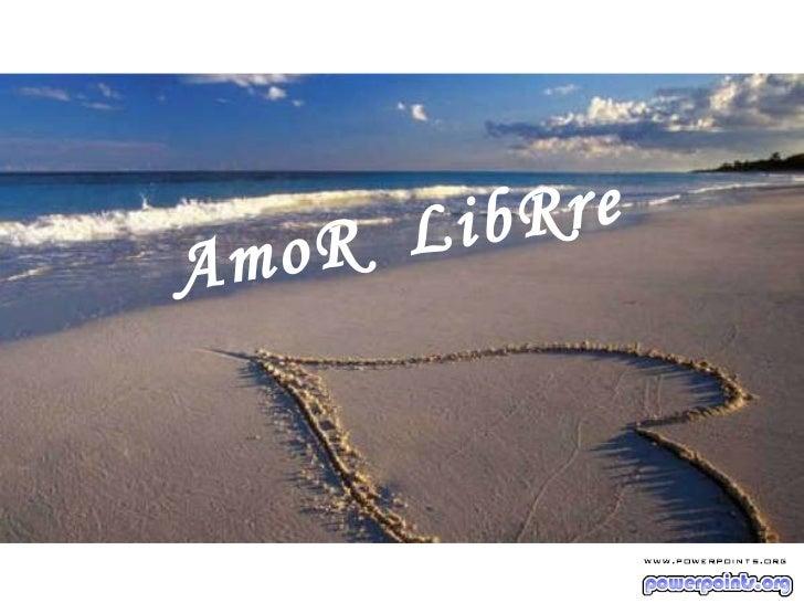 AmoR  LibRre