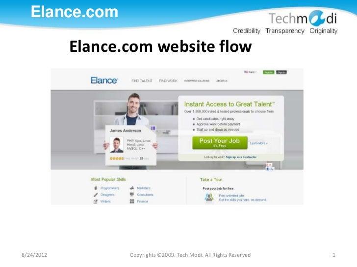 Elance.com            Elance.com website flow8/24/2012          Copyrights ©2009. Tech Modi. All Rights Reserved   1