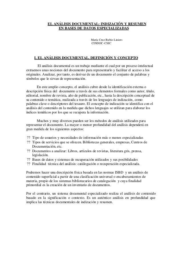 EL ANÁLISIS DOCUMENTAL: INDIZACIÓN Y RESUMEN EN BASES DE DATOS ESPECIALIZADAS María Cruz Rubio Liniers CINDOC-CSIC I. EL A...