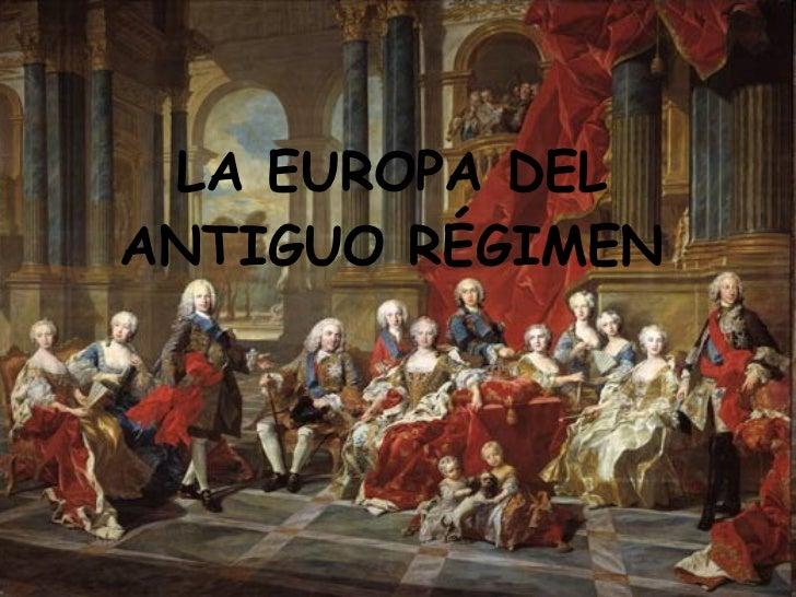 LA EUROPA DEL ANTIGUO RÉGIMEN