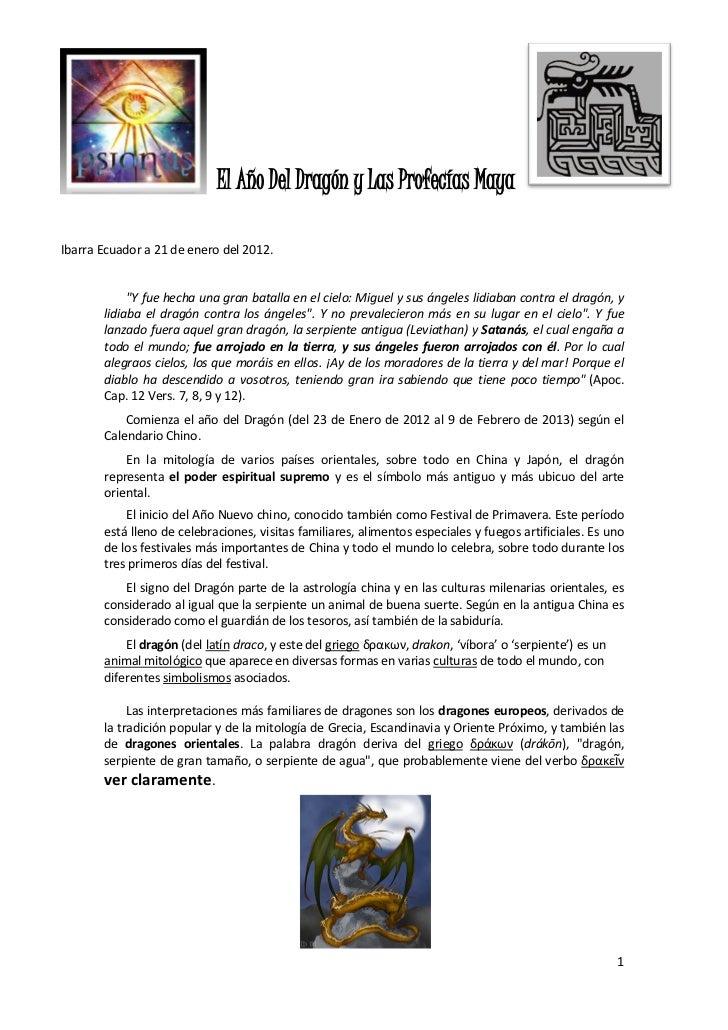 """El Año Del Dragón y Las Profecías MayaIbarra Ecuador a 21 de enero del 2012.            """"Y fue hecha una gran batalla en e..."""
