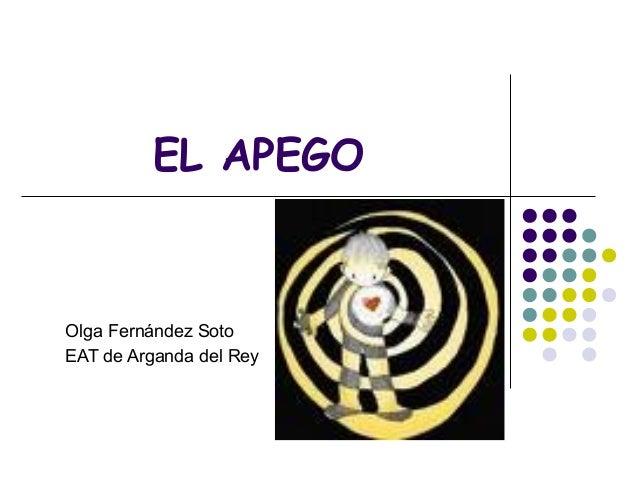 EL APEGO Olga Fernández Soto EAT de Arganda del Rey