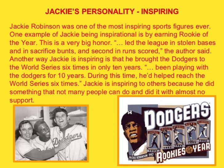history of jackie robinson essay Explore our history jackie robinson and rachel robinson were trailblazers of the civil rights movement jrf continues their legacy national nonprofit perpetuating the legacy of jackie robinson through the advancement of higher education among underserved populations.