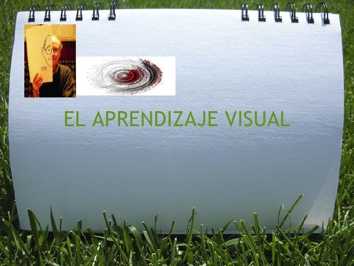 EL APRENDIZAJE VISUAL