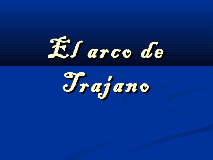 El arco de Trajano