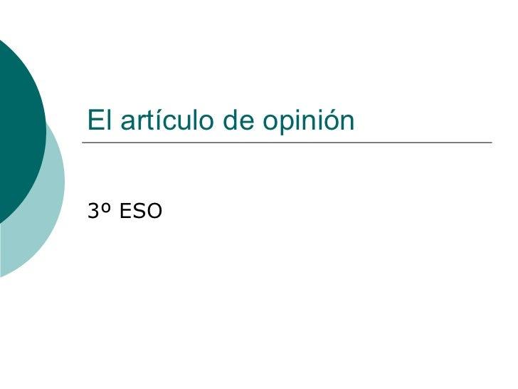 El artículo de opinión 3º ESO
