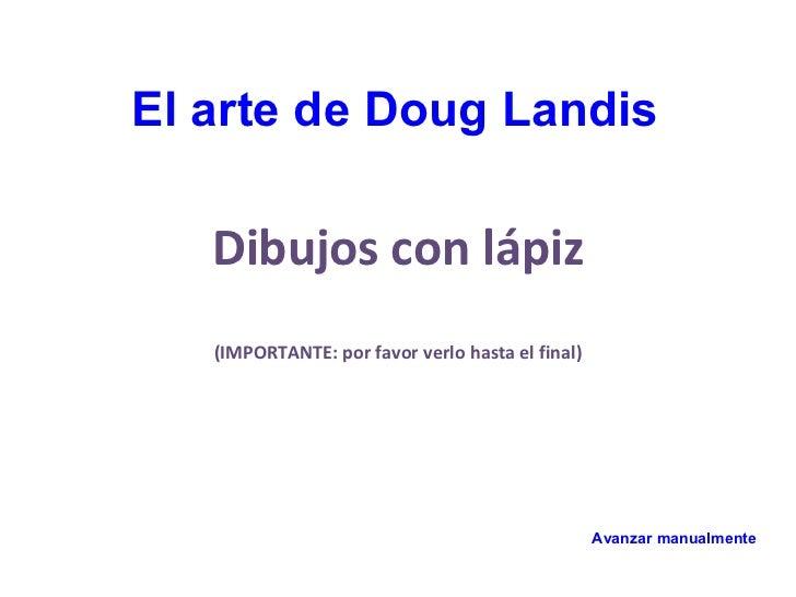 El arte de_doug_landis_dibujos_con_lapiz