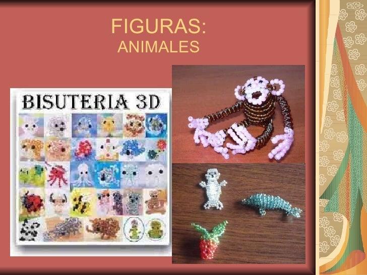 FIGURAS ANIMALES; 6.