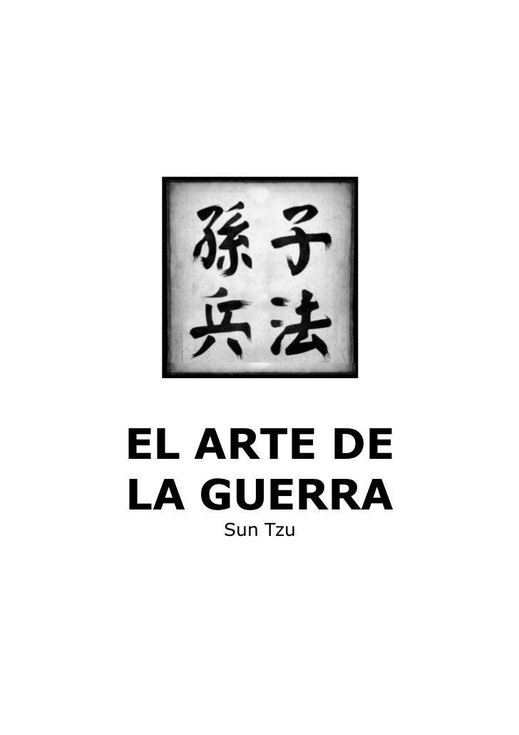 EL ARTE DELA GUERRA   Sun Tzu