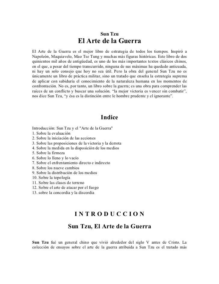 Sun Tzu                            El Arte de la Guerra El Arte de la Guerra es el mejor libro de estrategia de todos los ...