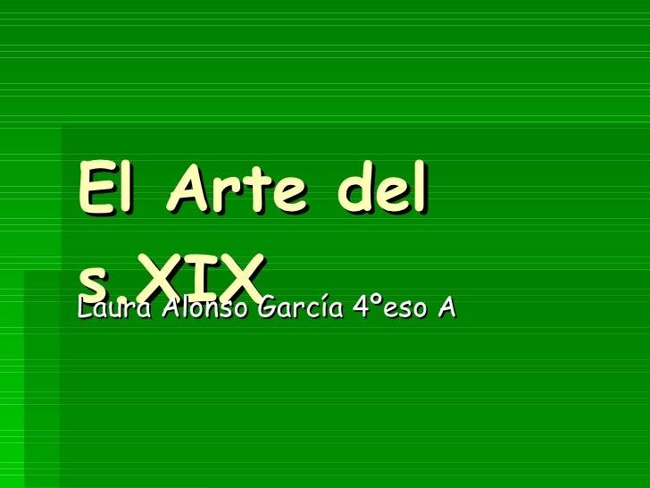 El Arte Del S.XIX