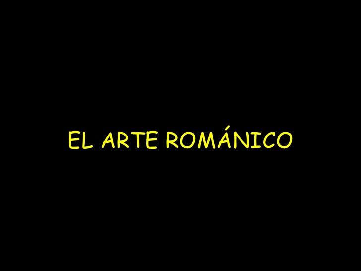 EL ART E ROM Á NICO