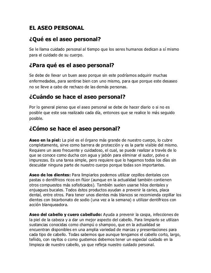 EL ASEO PERSONAL<br />¿Qué es el aseo personal?<br />Se le llama cuidado personal al tiempo que los seres humanos dedican ...