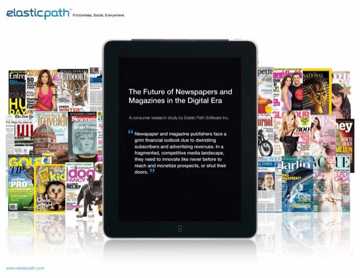 The Future of Newspapers and Magazines in the Digital Era