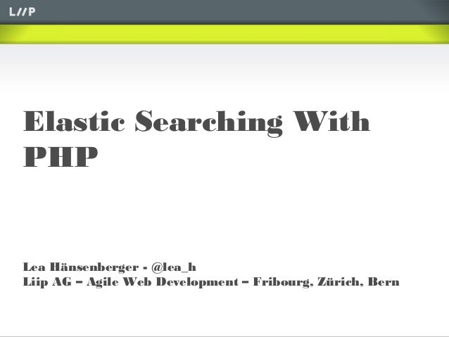 Elastic Searching With PHP