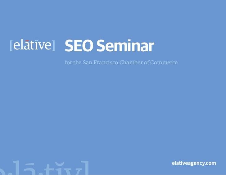 SEO Seminarfor the San Francisco Chamber of Commerce