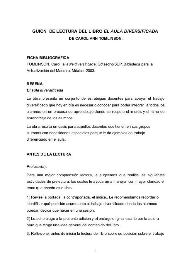 GUIÓN DE LECTURA DEL LIBRO EL AULA DIVERSIFICADA DE CAROL ANN TOMLINSON. FICHA BIBLIOGRÁFICA TOMLINSON, Carol, el aula div...